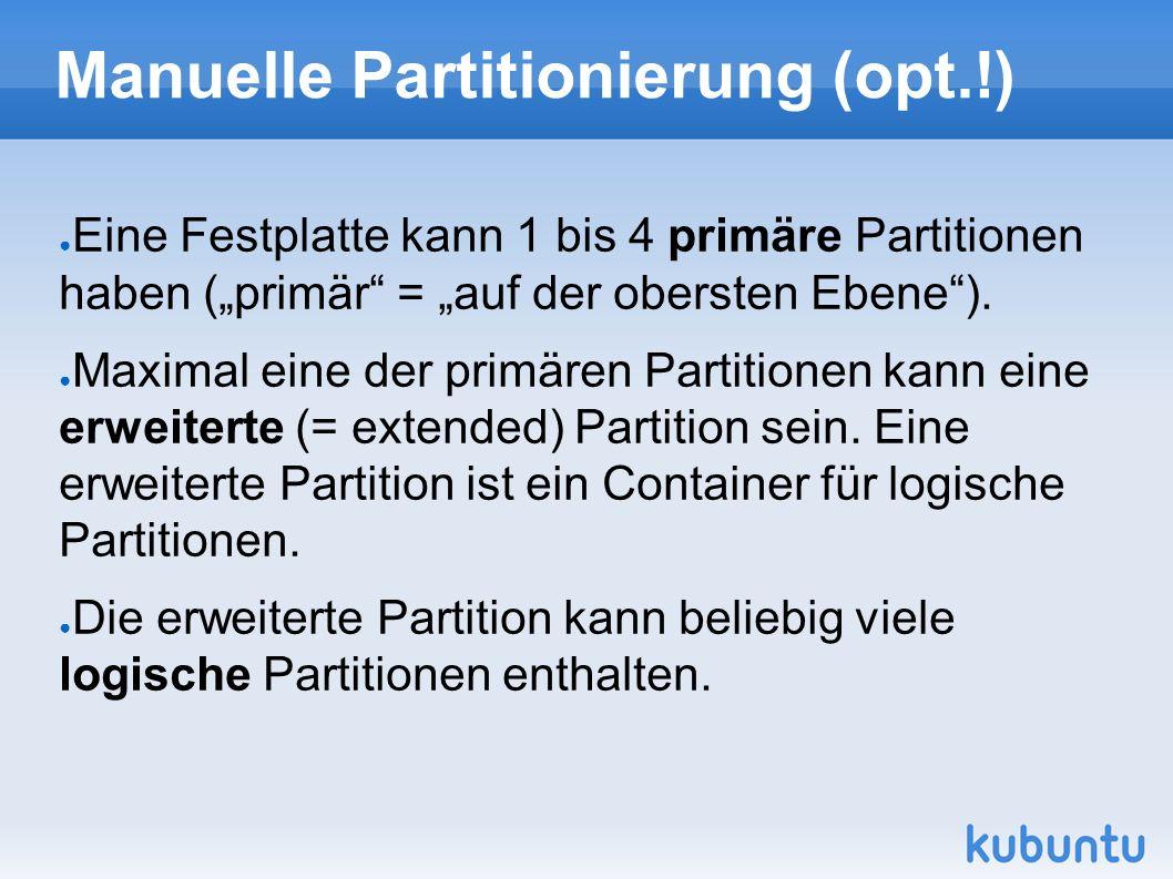 """● Eine Festplatte kann 1 bis 4 primäre Partitionen haben (""""primär"""" = """"auf der obersten Ebene""""). ● Maximal eine der primären Partitionen kann eine erwe"""