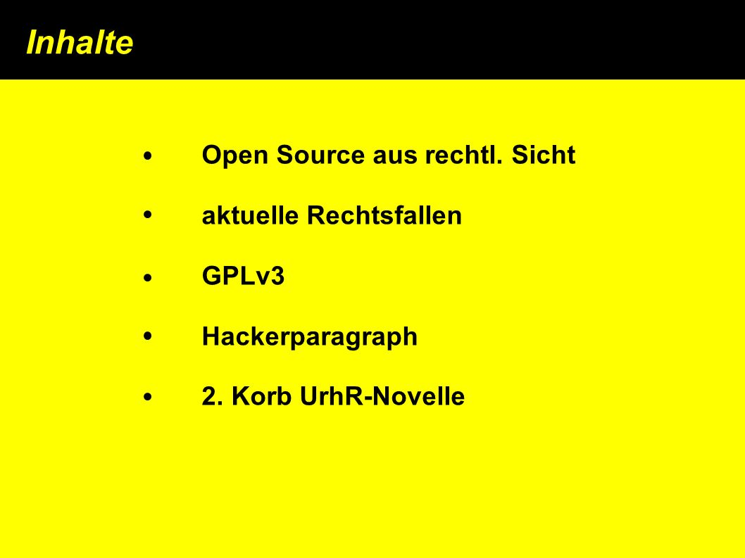 Open Source aus rechtl. Sicht aktuelle Rechtsfallen GPLv3 Hackerparagraph 2.