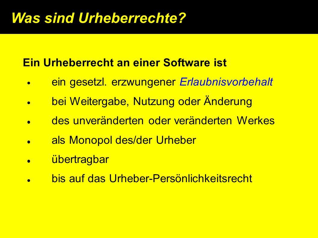 Was sind Urheberrechte. Ein Urheberrecht an einer Software ist ein gesetzl.