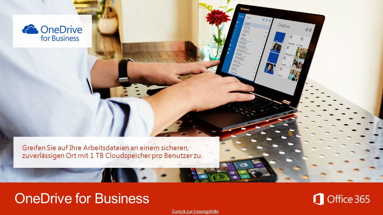 OneDrive for Business Greifen Sie auf Ihre Arbeitsdateien an einem sicheren, zuverlässigen Ort mit 1 TB Cloudspeicher pro Benutzer zu.