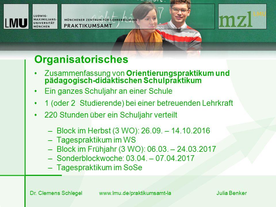 Organisatorisches Zusammenfassung von Orientierungspraktikum und pädagogisch-didaktischen Schulpraktikum Ein ganzes Schuljahr an einer Schule 1 (oder