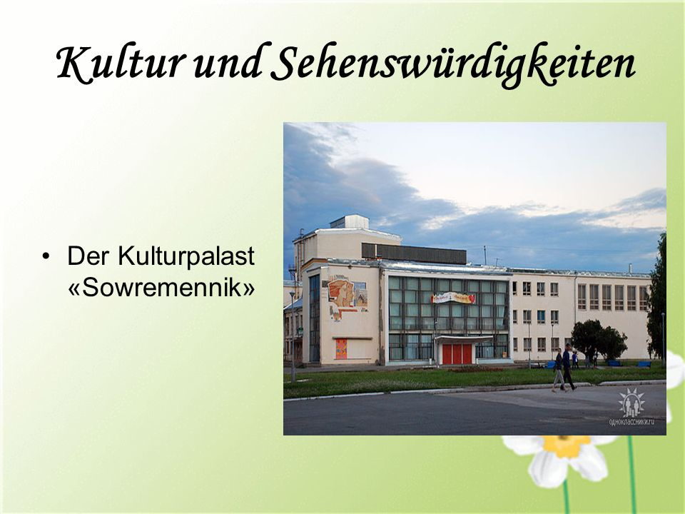 Der Kulturpalast «Sowremennik»
