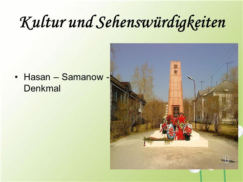 Kultur und Sehenswürdigkeiten Hasan – Samanow - Denkmal