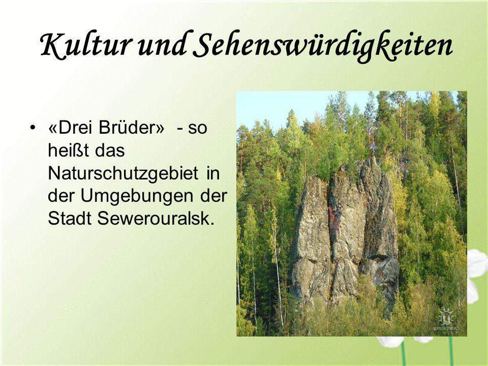 Kultur und Sehenswürdigkeiten «Drei Brüder» - so heißt das Naturschutzgebiet in der Umgebungen der Stadt Sewerouralsk.