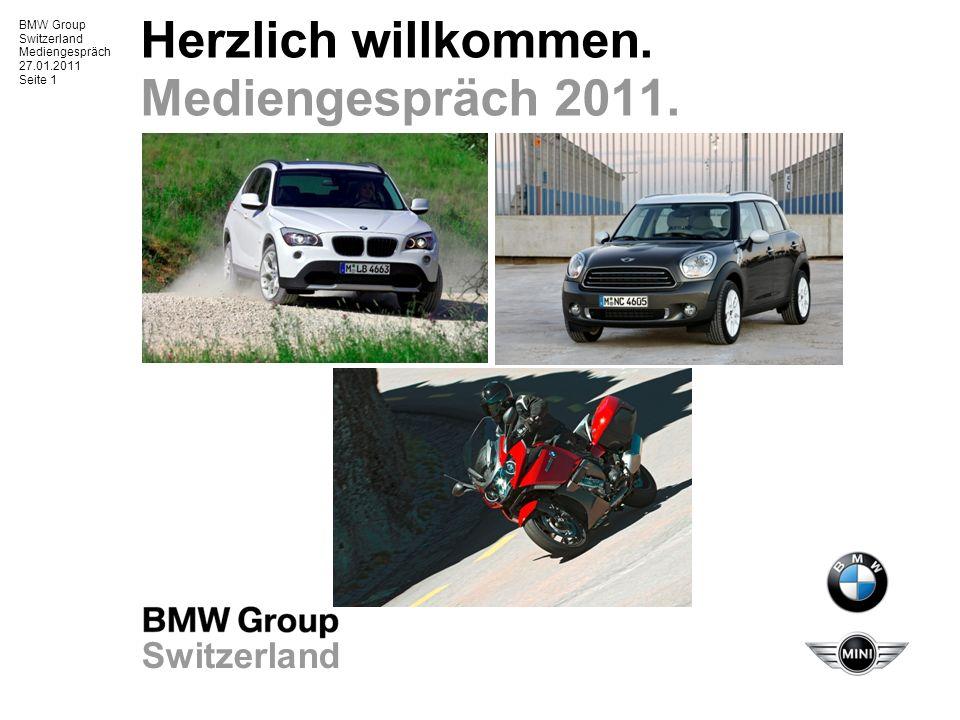 BMW Group Switzerland Mediengespräch 27.01.2011 Seite 2 Mediengespräch 27.1.2011.
