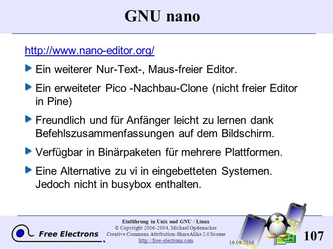 107 Einführung in Unix und GNU / Linux © Copyright 2006-2004, Michael Opdenacker Creative Commons Attribution-ShareAlike 2.0 license http://free-elect