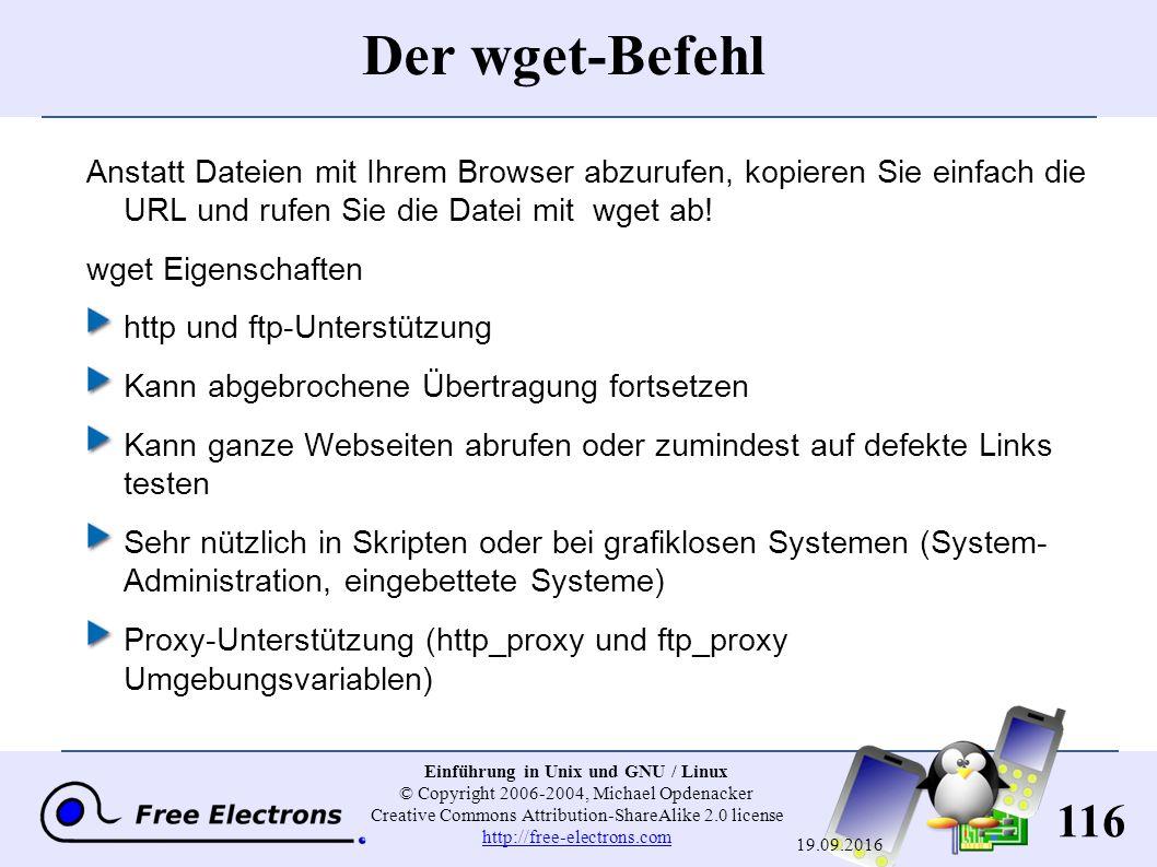 116 Einführung in Unix und GNU / Linux © Copyright 2006-2004, Michael Opdenacker Creative Commons Attribution-ShareAlike 2.0 license http://free-elect