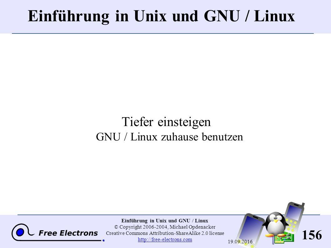 156 Einführung in Unix und GNU / Linux © Copyright 2006-2004, Michael Opdenacker Creative Commons Attribution-ShareAlike 2.0 license http://free-elect
