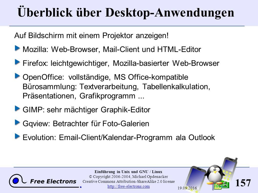 157 Einführung in Unix und GNU / Linux © Copyright 2006-2004, Michael Opdenacker Creative Commons Attribution-ShareAlike 2.0 license http://free-elect