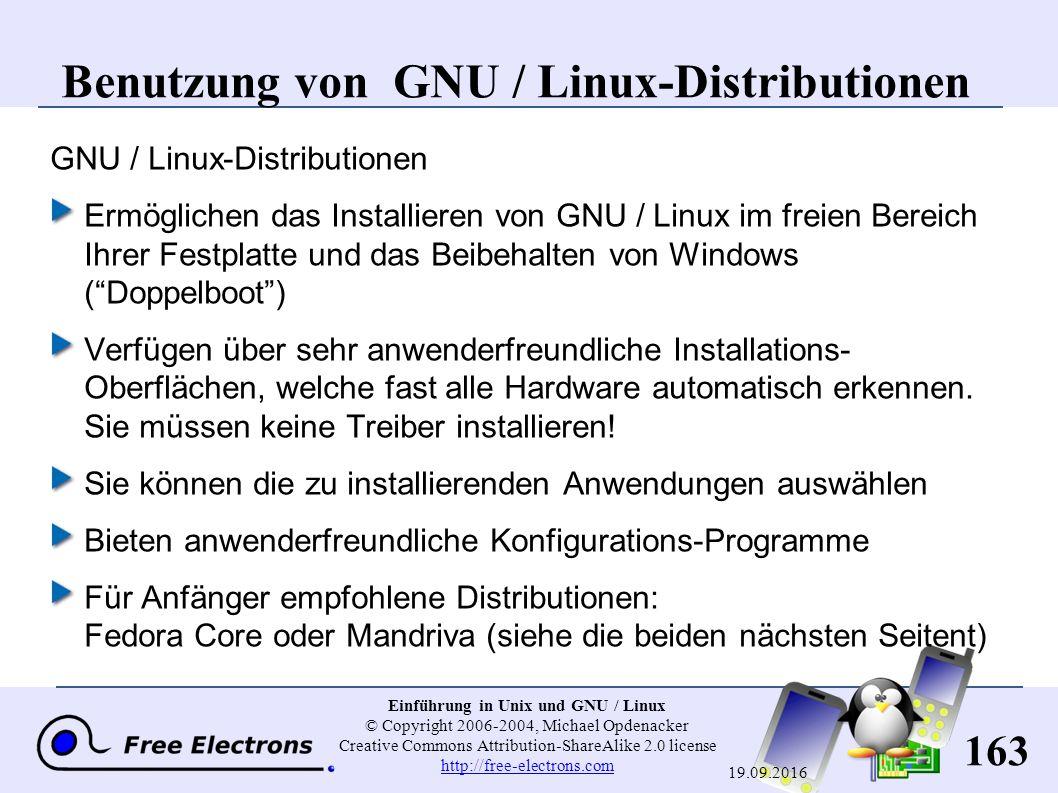 163 Einführung in Unix und GNU / Linux © Copyright 2006-2004, Michael Opdenacker Creative Commons Attribution-ShareAlike 2.0 license http://free-elect