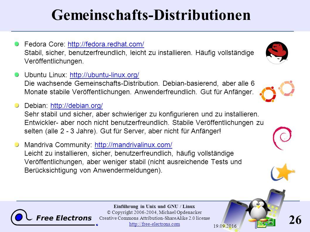 26 Einführung in Unix und GNU / Linux © Copyright 2006-2004, Michael Opdenacker Creative Commons Attribution-ShareAlike 2.0 license http://free-electr