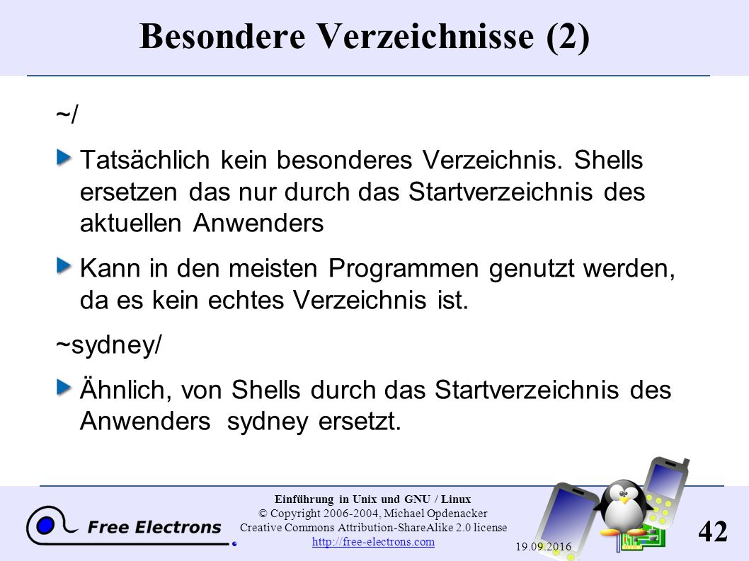 42 Einführung in Unix und GNU / Linux © Copyright 2006-2004, Michael Opdenacker Creative Commons Attribution-ShareAlike 2.0 license http://free-electr