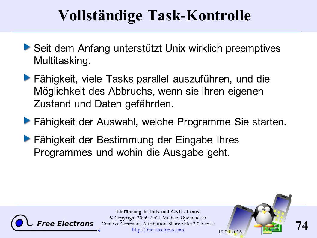 74 Einführung in Unix und GNU / Linux © Copyright 2006-2004, Michael Opdenacker Creative Commons Attribution-ShareAlike 2.0 license http://free-electr