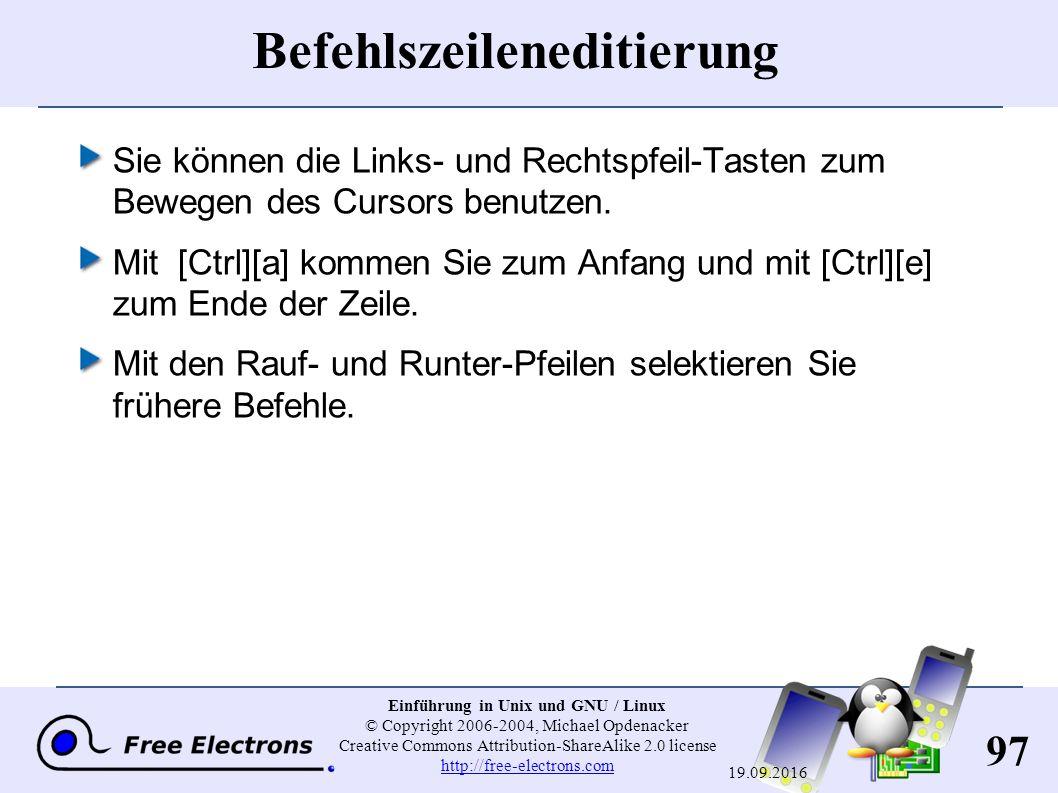97 Einführung in Unix und GNU / Linux © Copyright 2006-2004, Michael Opdenacker Creative Commons Attribution-ShareAlike 2.0 license http://free-electr