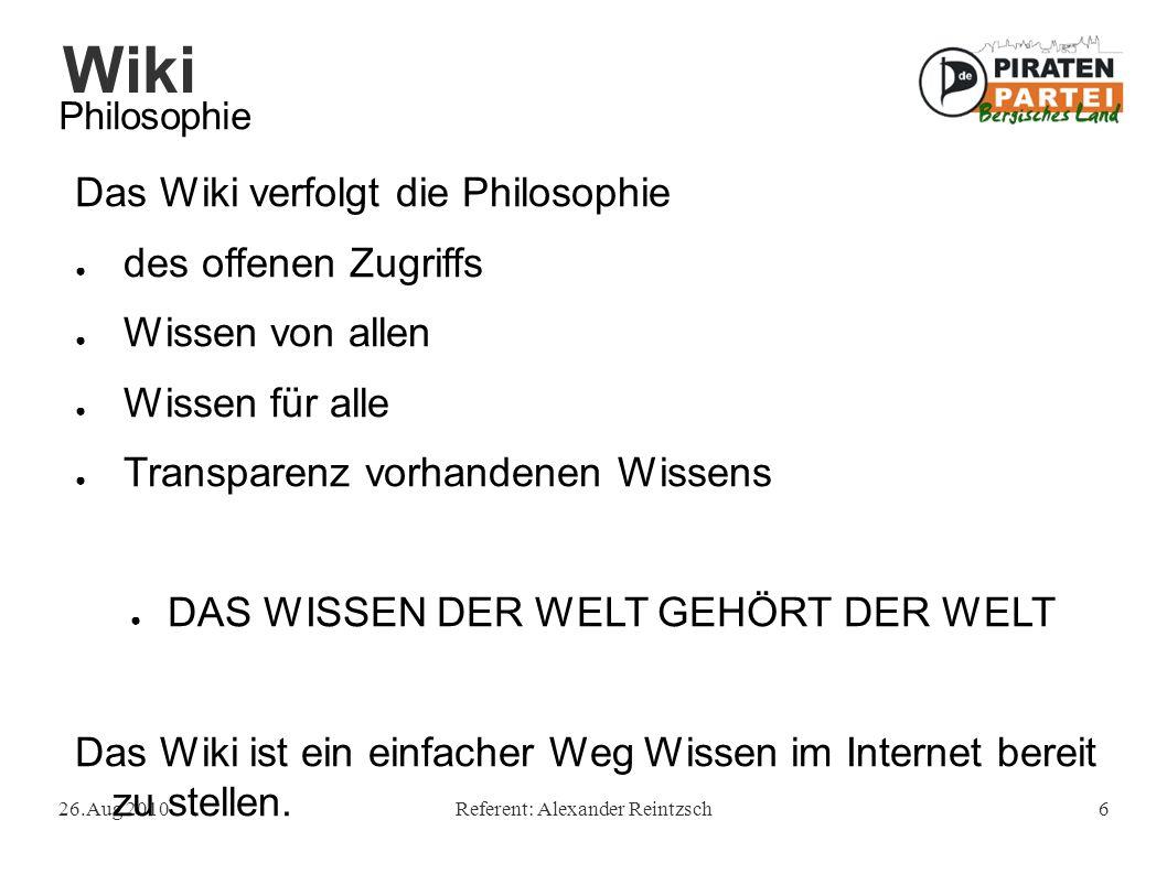 Wiki 26.Aug 2010Referent: Alexander Reintzsch27 Vorschau Um unnötige Versionen zu vermeiden und damit den administrativen Aufwand zu vergrößern sollte stets von der Vorschau-Funktion Gebrauch gemacht werden.