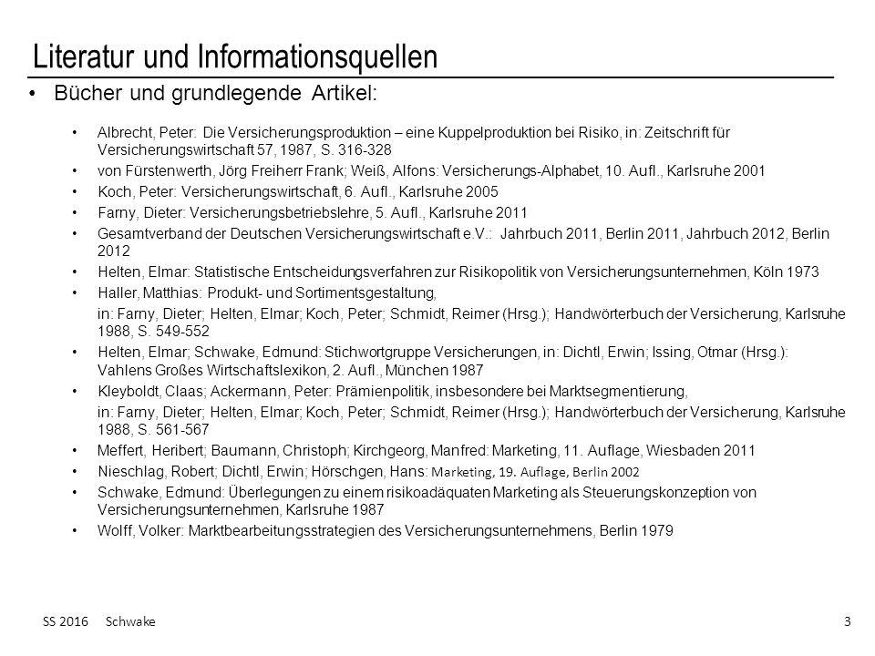 Literatur und Informationsquellen Bücher und grundlegende Artikel: Albrecht, Peter: Die Versicherungsproduktion – eine Kuppelproduktion bei Risiko, in