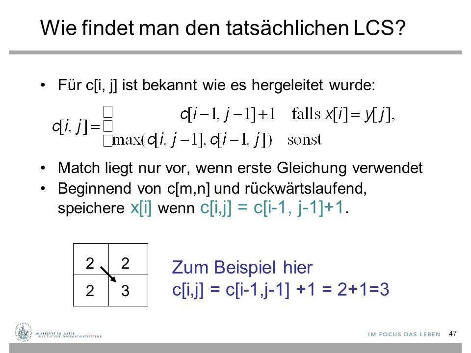 Wie findet man den tatsächlichen LCS.