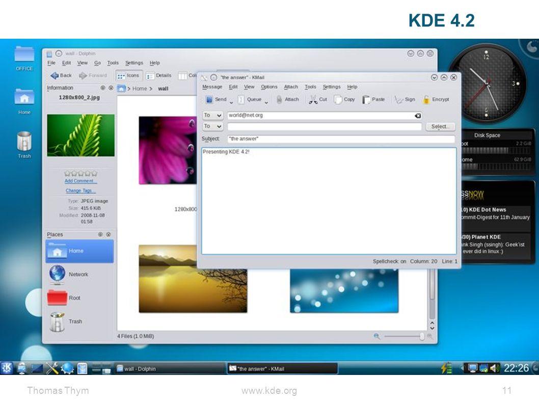 Thomas Thymwww.kde.org 11 KDE 4.2