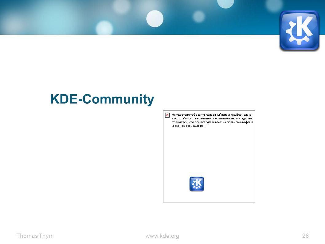 Thomas Thymwww.kde.org 26 KDE-Community