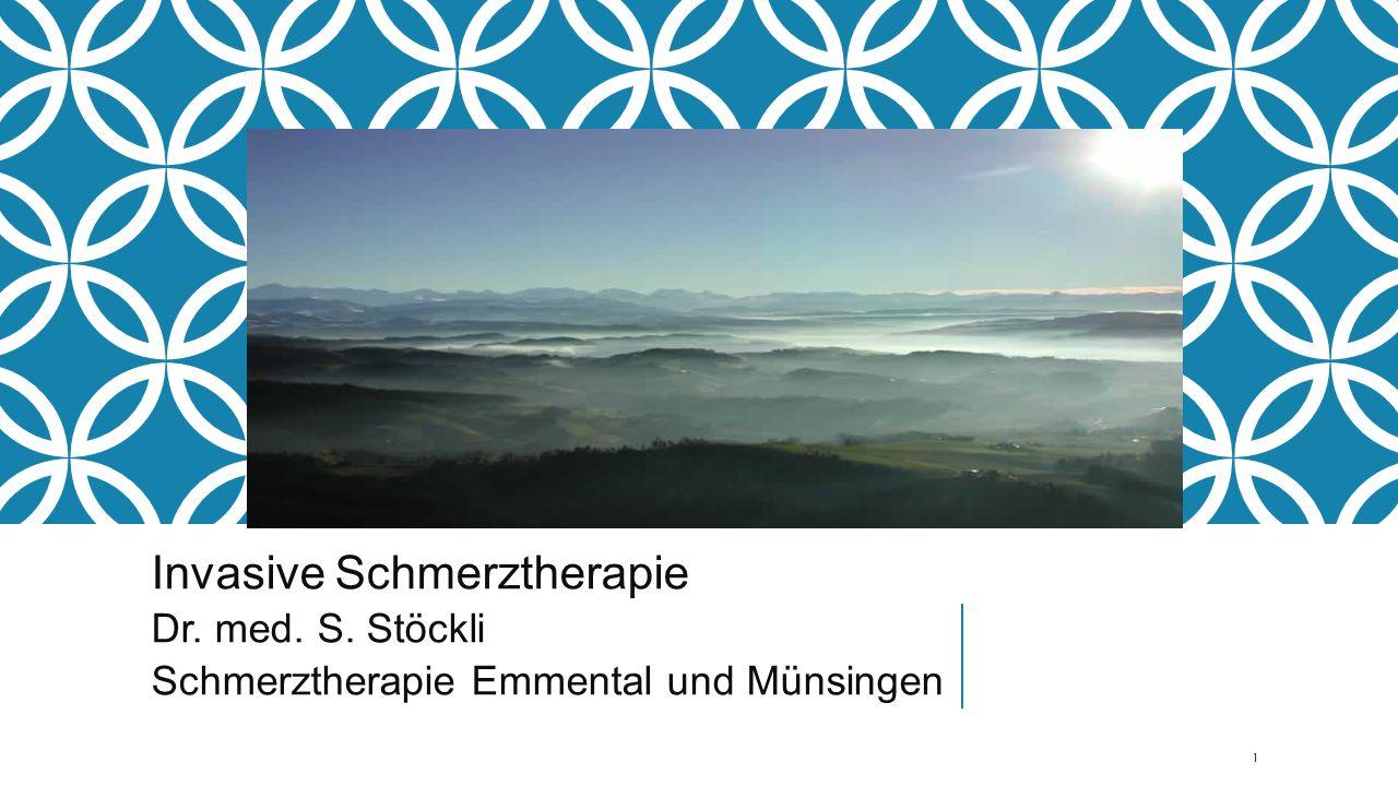 Invasive Schmerztherapie Dr. med. S. Stöckli Schmerztherapie Emmental und Münsingen 1