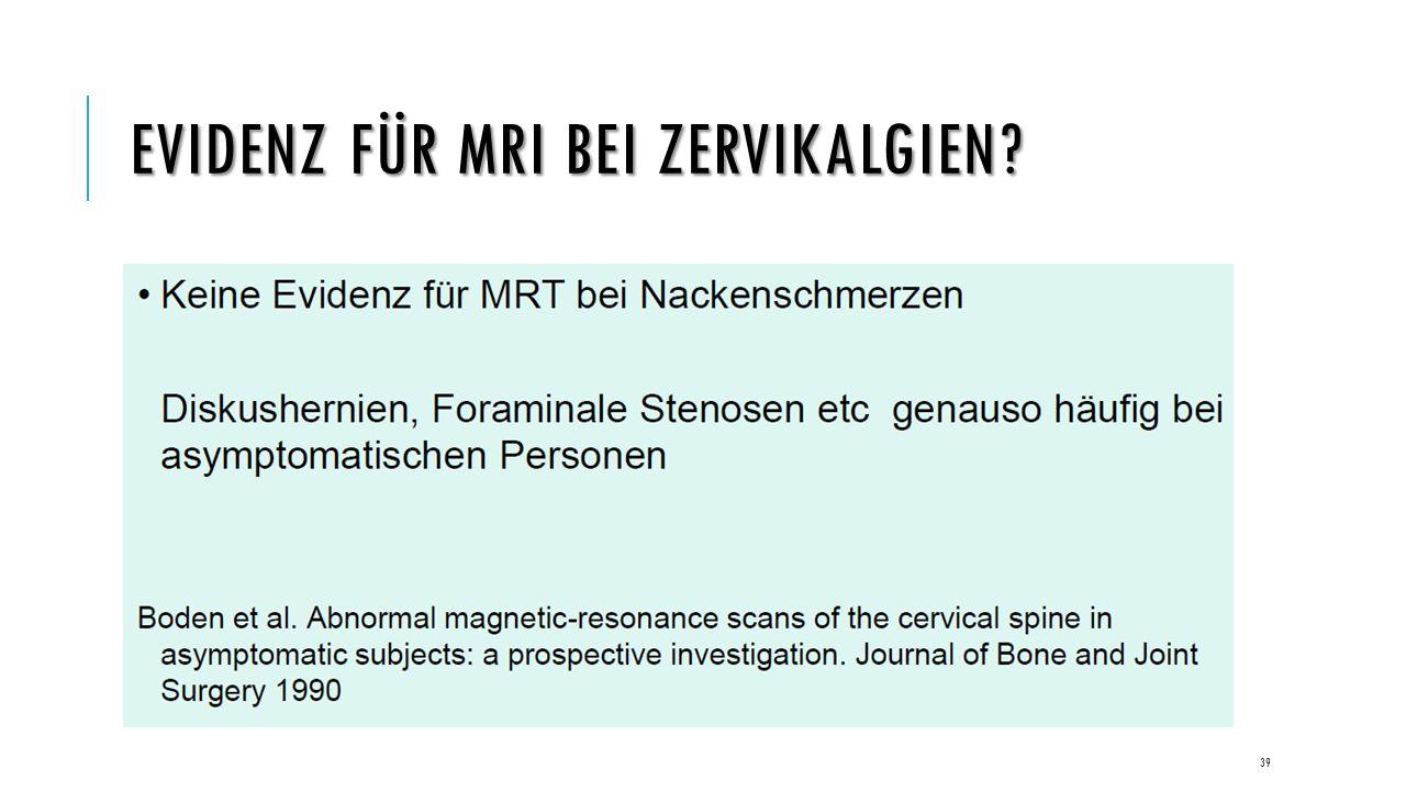 EVIDENZ FÜR MRI BEI ZERVIKALGIEN 39