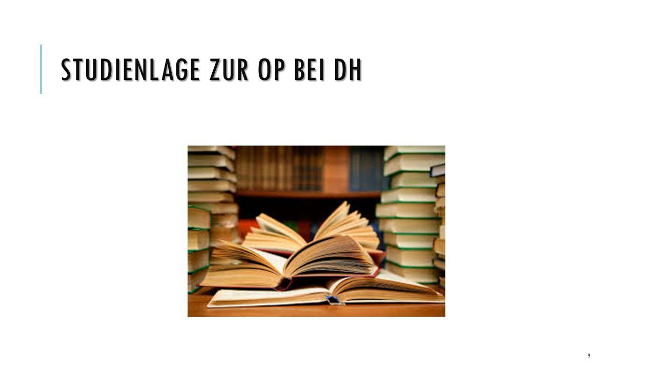 STUDIENLAGE ZUR OP BEI DH 9