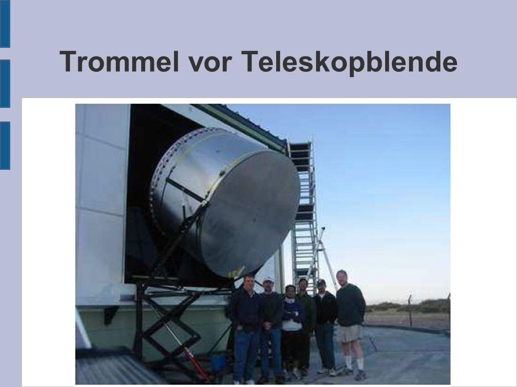 Trommel vor Teleskopblende