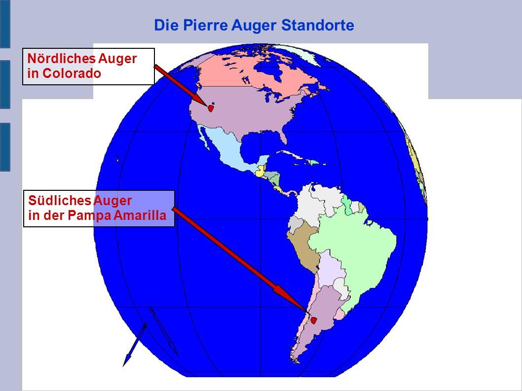 Die Pierre Auger Standorte 60 km Nördliches Auger in Colorado Südliches Auger in der Pampa Amarilla