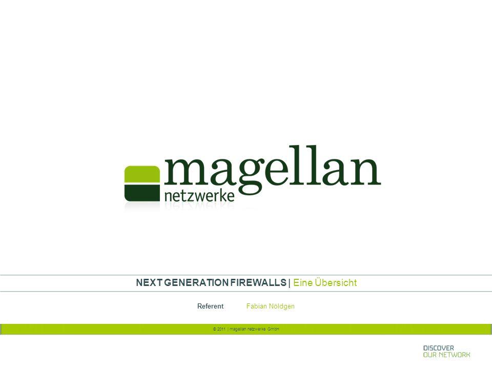 """2 © 2011   magellan netzwerke GmbH   Fabian Nöldgen Next Generation Firewalls Bisherige Generationen Packet Filter Seit Ende der 1980er Jahre Einfache Regeln auf Routern OSI-Layer 3, später auch 4 from """"us to """"them permit from """"them to """"us deny"""