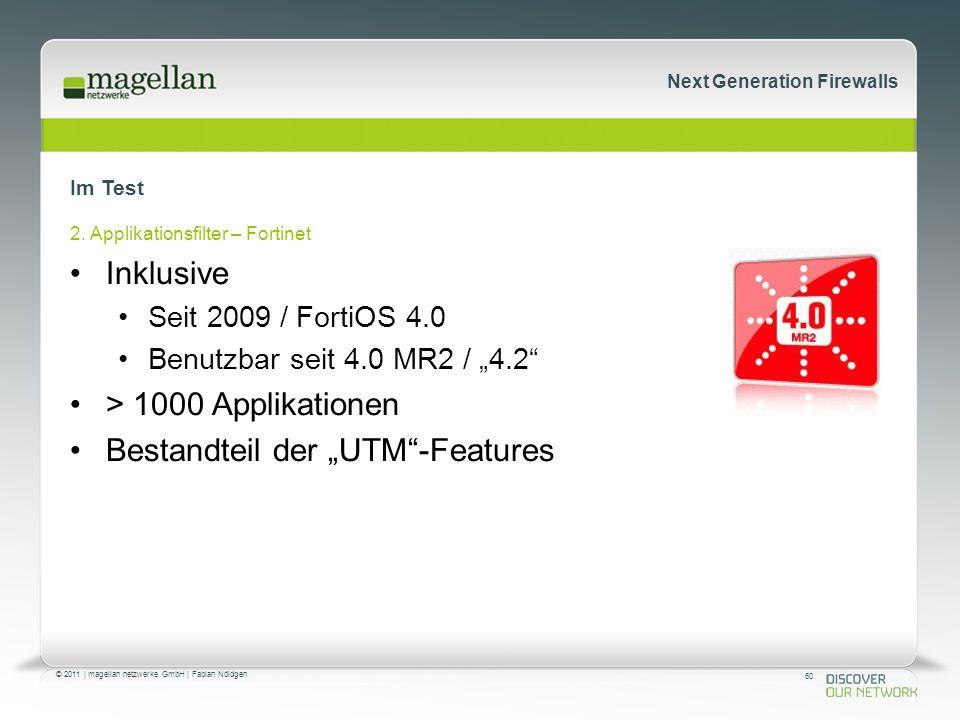 60 © 2011 | magellan netzwerke GmbH | Fabian Nöldgen Next Generation Firewalls Im Test 2.