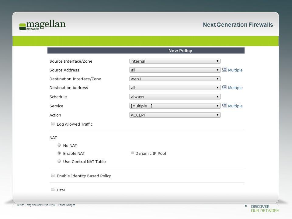 66 © 2011 | magellan netzwerke GmbH | Fabian Nöldgen Next Generation Firewalls