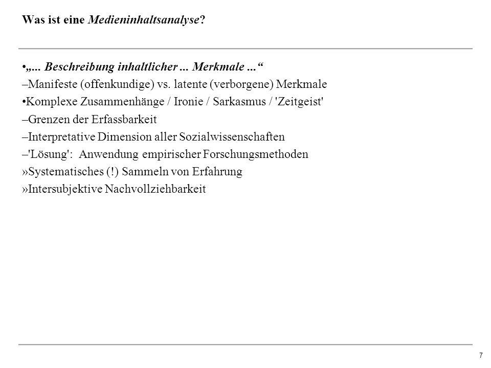 """7 Was ist eine Medieninhaltsanalyse. """"... Beschreibung inhaltlicher..."""