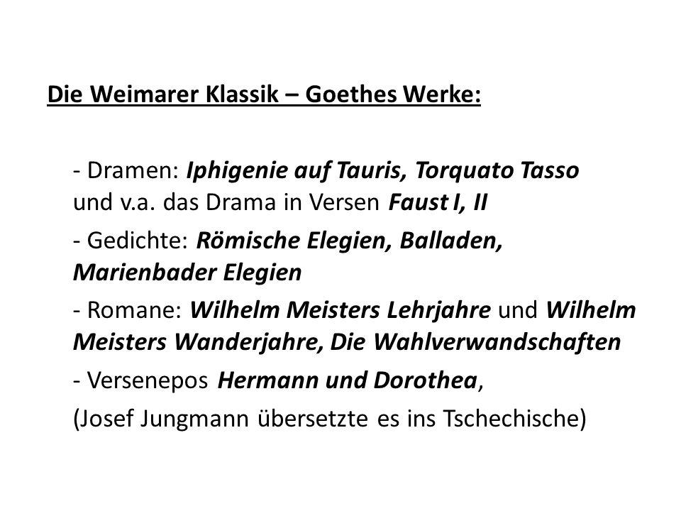 Die Weimarer Klassik – Goethes Werke: - Dramen: Iphigenie auf Tauris, Torquato Tasso und v.a.