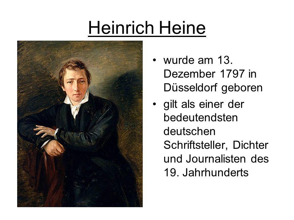 Heinrich Heine wurde am 13.
