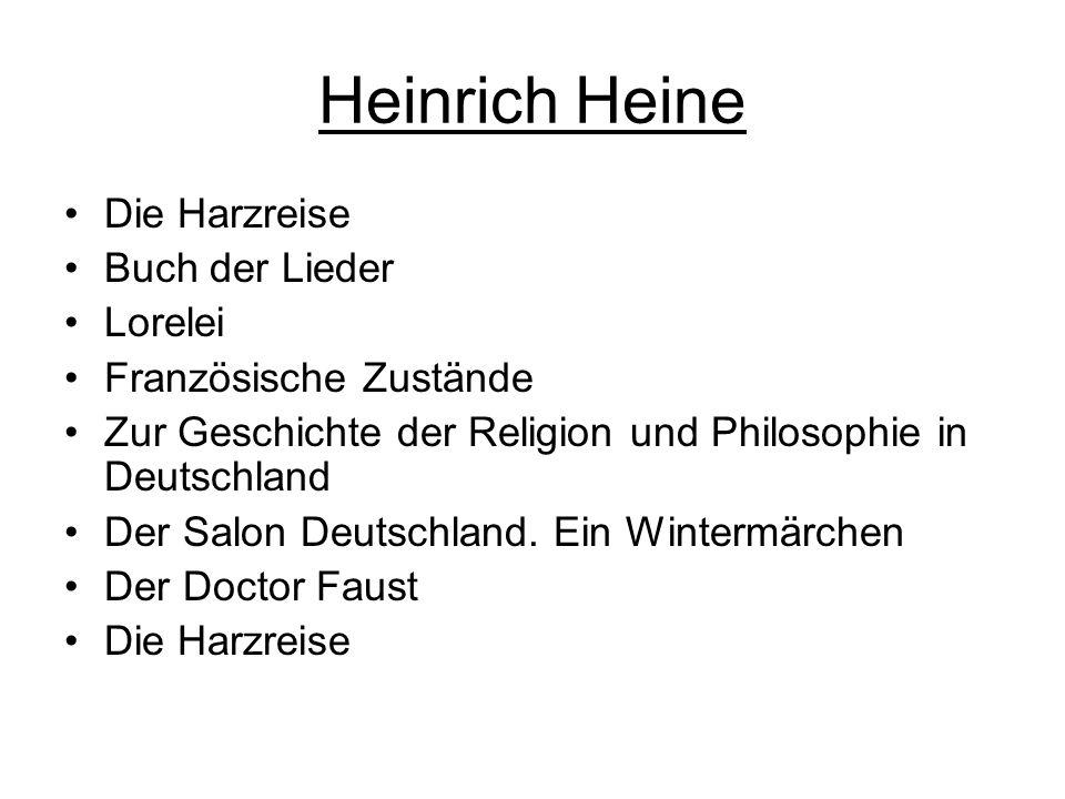 Heinrich Heine Die Harzreise Buch der Lieder Lorelei Französische Zustände Zur Geschichte der Religion und Philosophie in Deutschland Der Salon Deutschland.
