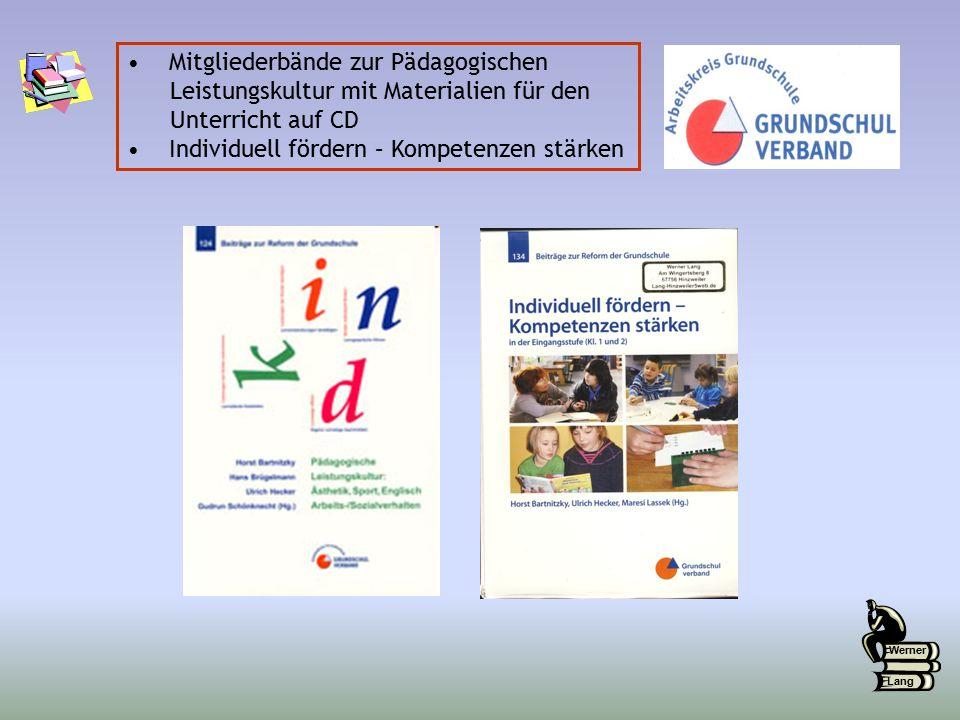 Mitgliederbände zur Pädagogischen Leistungskultur mit Materialien für den Unterricht auf CD Individuell fördern – Kompetenzen stärken Werner Lang