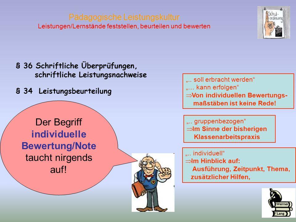 """§ 36 Schriftliche Überprüfungen, schriftliche Leistungsnachweise § 34 Leistungsbeurteilung """".."""