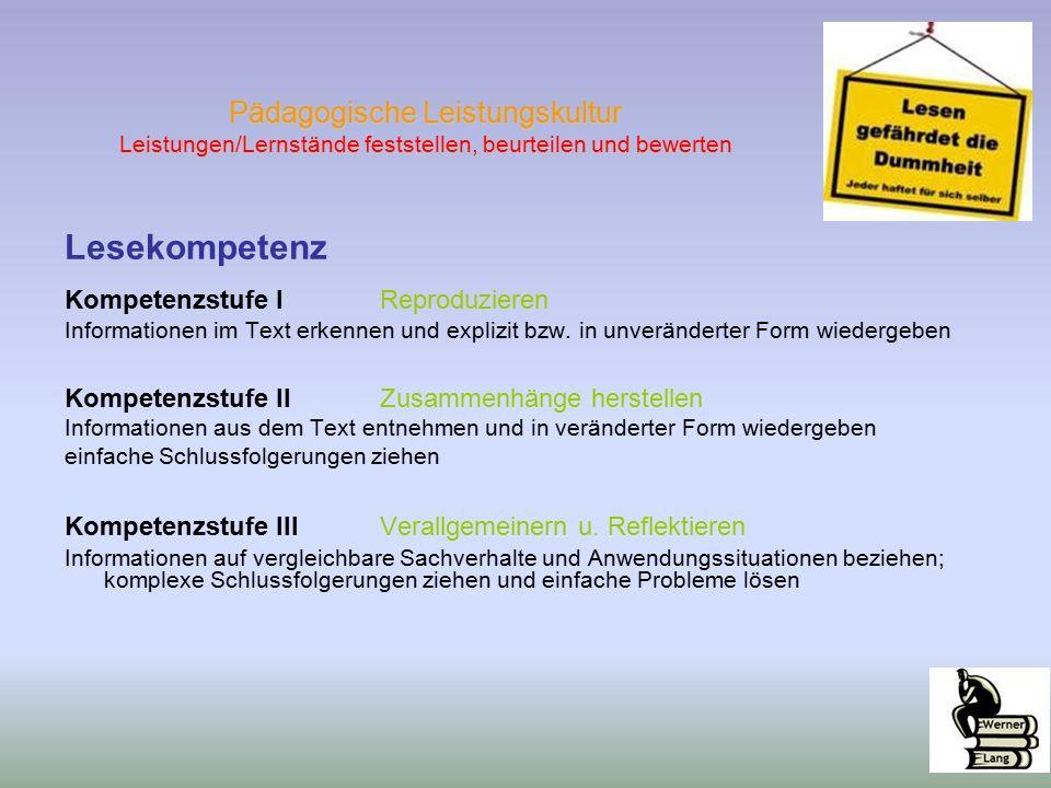 Lesekompetenz Kompetenzstufe IReproduzieren Informationen im Text erkennen und explizit bzw.