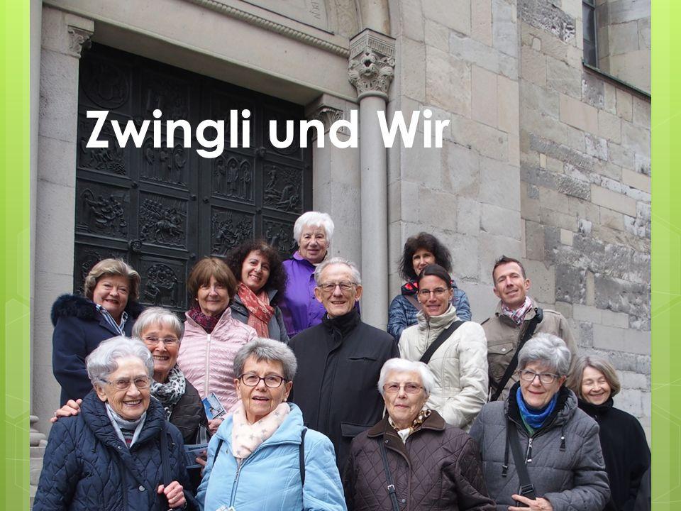 Zwingli und Wir