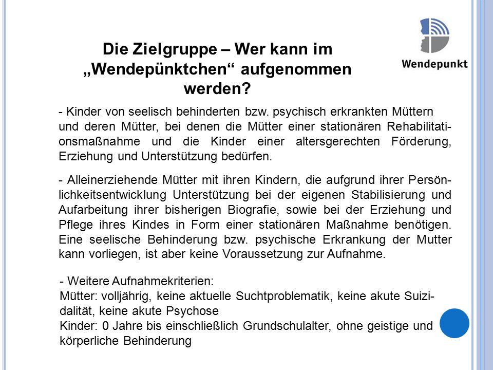 """Die Zielgruppe – Wer kann im """"Wendepünktchen aufgenommen werden."""