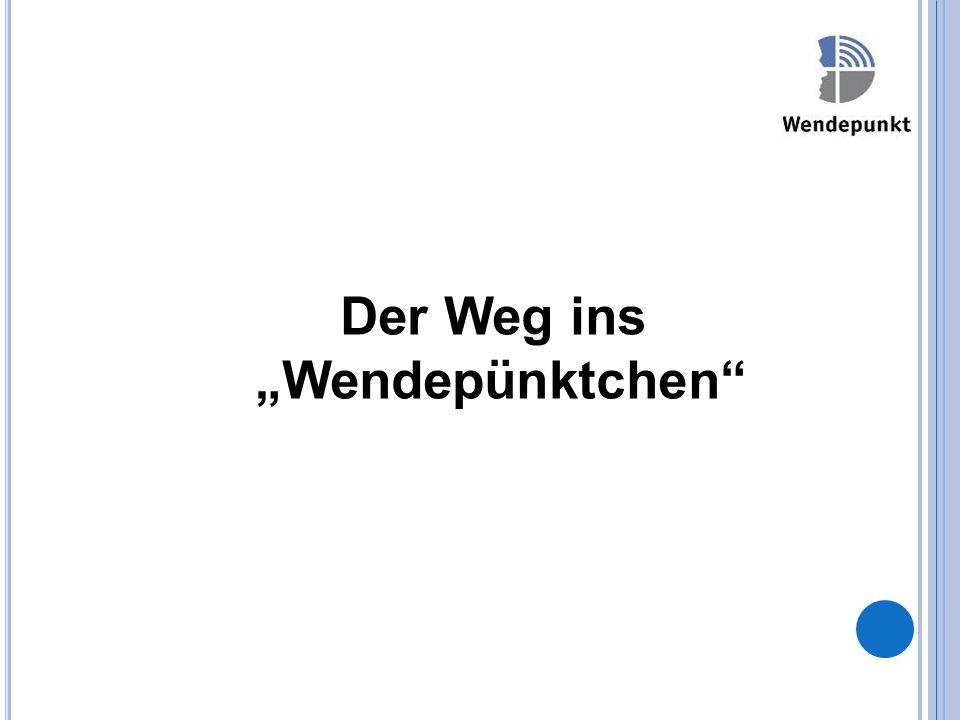 """Der Weg ins """"Wendepünktchen"""