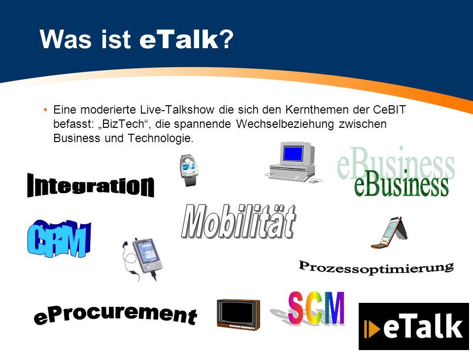 Moderatoren sind die bundesweit bekannten BizTech- und Internet- Journalisten Ossi Urchs und Tim Cole Was ist eTalk ?