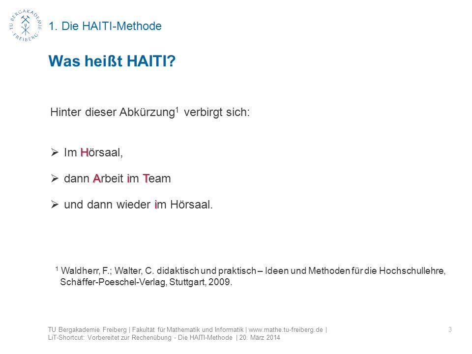 1.Die HAITI-Methode 4 Was heißt HAITI.