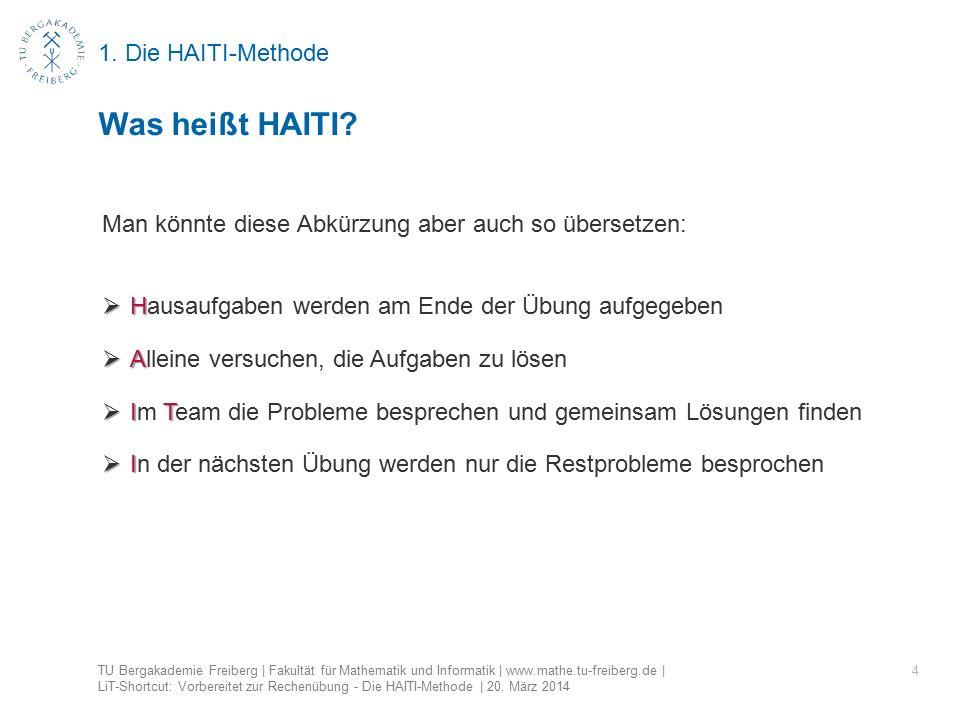 1. Die HAITI-Methode 4 Was heißt HAITI.