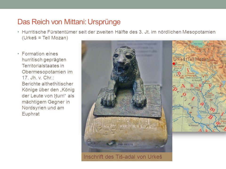 Das Reich von Mittani: Ursprünge Formation eines hurritisch geprägten Territorialstaates in Obermesopotamien im 17.