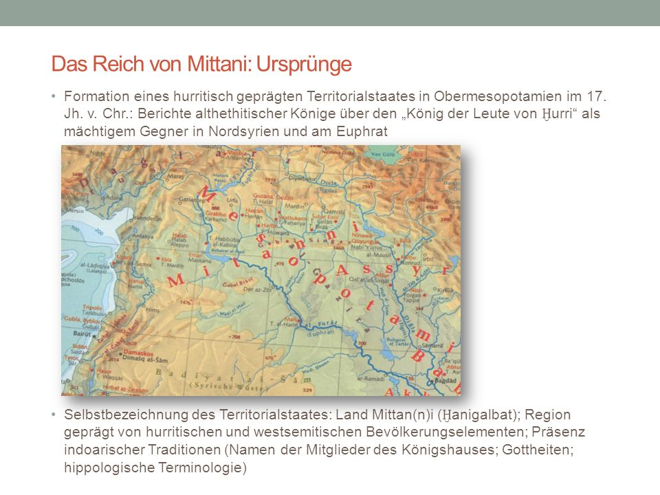 Das Reich von Mittani: Ursprünge Formation eines hurritisch geprägten Territorialstaates in Obermesopotamien im 17. Jh. v. Chr.: Berichte althethitisc