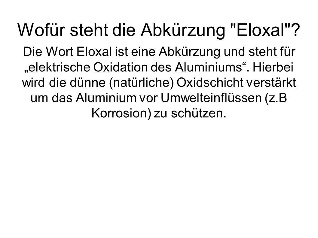 Wofür steht die Abkürzung Eloxal .