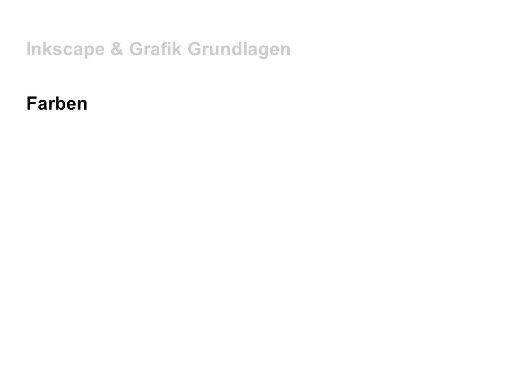 Inkscape & Grafik Grundlagen Farben