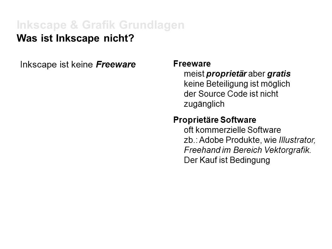 Inkscape & Grafik Grundlagen Was ist Inkscape nicht.