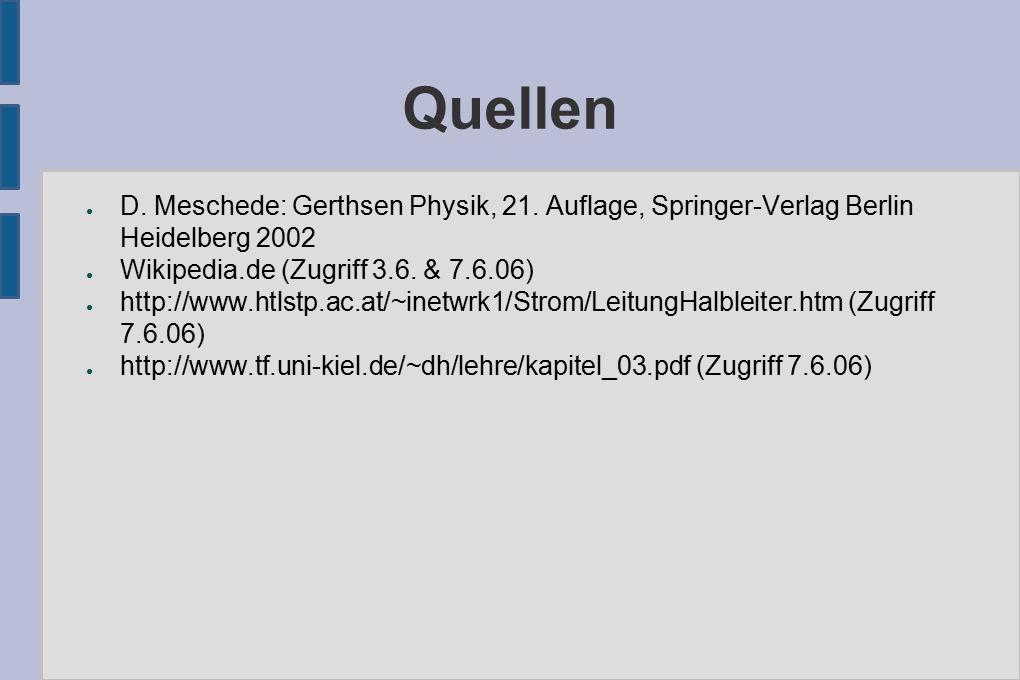 Quellen ● D. Meschede: Gerthsen Physik, 21.